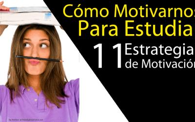 Cómo Motivarse Para Estudiar