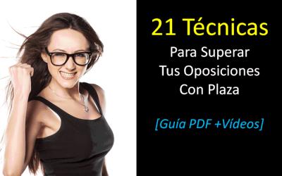 21 Técnicas De Estudio Para Preparar y Superar Tus Oposiciones Con Plaza que Puedes Usar Hoy